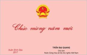 Thư chúc Tết Xuân Đinh Dậu – 2017 của Chủ tịch nước Trần Đại Quang