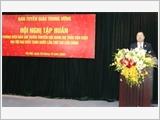 Tập huấn công tác tuyên truyền các nội dung Dự thảo Văn kiện Đại hội XIII của Đảng