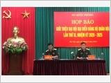 Họp báo giới thiệu về Đại hội đại biểu Đảng bộ Quân đội lần thứ XI nhiệm kỳ 2020 – 2025