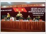 Thượng tướng Song Hào - Người cộng sản kiên trung, mẫu mực, nhà chính trị, quân sự xuất sắc của Quân đội nhân dân Việt Nam