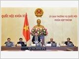 Kết thúc phiên họp thứ 29 của Ủy ban thường vụ Quốc hội