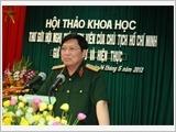 """Hội thảo khoa học """"Thư gửi Hội nghị chính trị viên của Chủ tịch Hồ Chí Minh – giá trị lịch sử và hiện thực"""""""