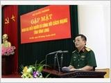 Tổng cục Chính trị gặp mặt Đoàn đại biểu Người có công tỉnh Vĩnh Long